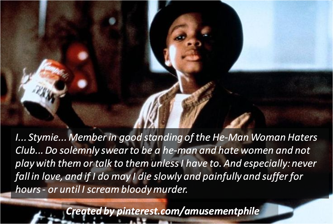 Little rascals woman haters club quote