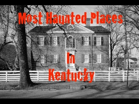 Haunted places in louisville ky. Haunted places in ...